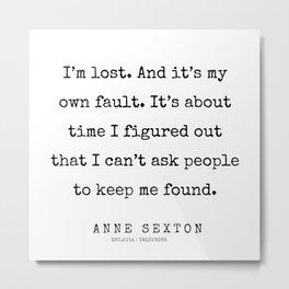 15     200220   Anne Sexton Quotes   Anne Sexton Poems Metal Print