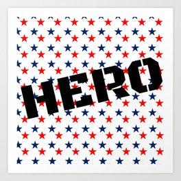 Heros Art Print
