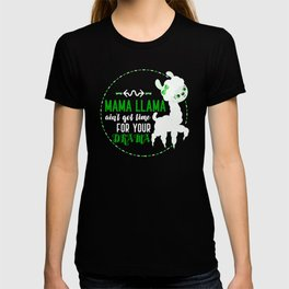 Mama Llama Ain't Got Time For Your Drama Funny Design T-shirt