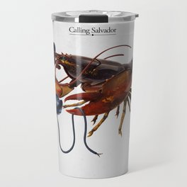Calling Salvador Travel Mug