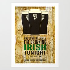 pints of guinness make you strong Art Print