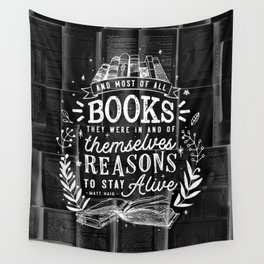 Reasons to stay alive Wall Tapestry