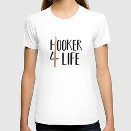 (Crochet) Hooker 4 Life T-shirt