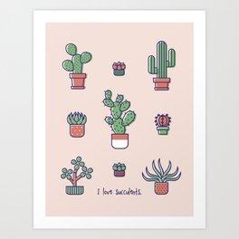 I Love Succulents Art Print