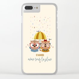 S'aimer même sous la pluie Clear iPhone Case