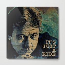 It's Just A Ride Metal Print