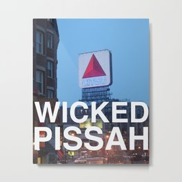 Wicked Pissah - Boston Photo Metal Print
