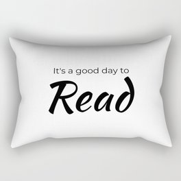 It's A Good Day To Read Book Lover Gift for Readers, Bookworm, Books, Bookish, Librarian day Gifts Rectangular Pillow