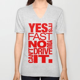 Yes it's fast No you can't drive it v5 HQvector Unisex V-Neck
