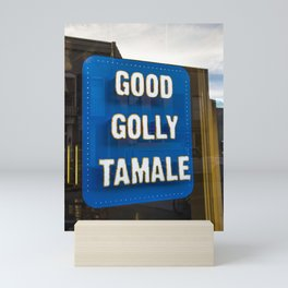 Good Golly Tamale Mini Art Print