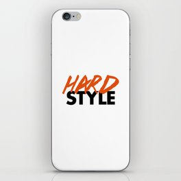Dirty Hardstyle Rave Quote iPhone Skin