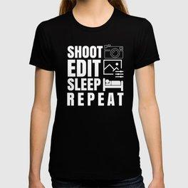 Photographer Life, Shot Edit Repeat , Story Teller Photographer,  Camera Capture, Oh Snap  T-shirt