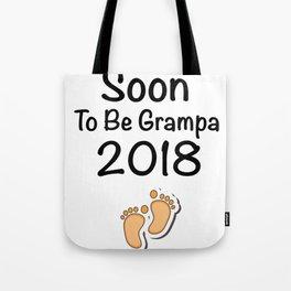 Soon To Be Grampa 2018 - New Grandpa Tote Bag