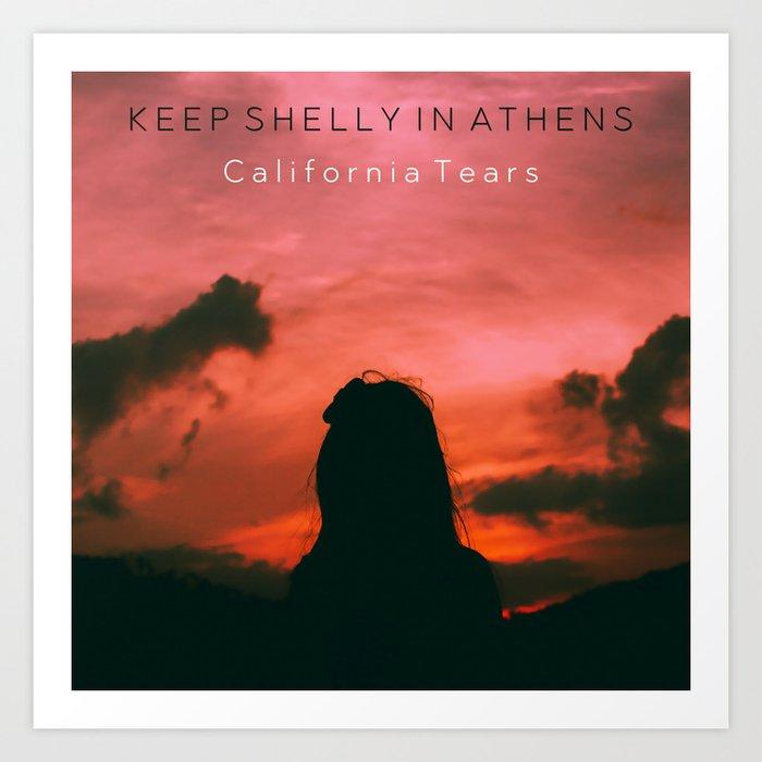 California Tears Art Print