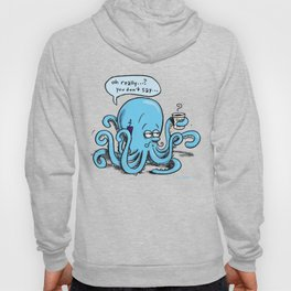 Octopus on the go Hoody