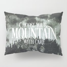Choose wisely Pillow Sham