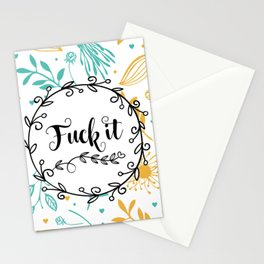 Fuck It Stationery Cards