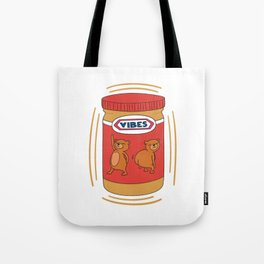 Peanut Butter Vibes - Crunchy Tote Bag