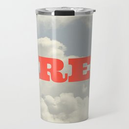 You are FREE Travel Mug