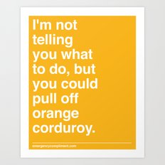 Orange Corduroy  Art Print