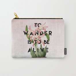 To Wander Carry-All Pouch