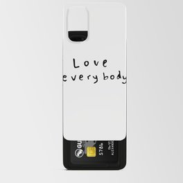 Love Everybody Android Card Case