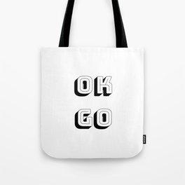 Short Quotes - Ok Go Tote Bag