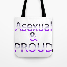 Asexual and Proud (white bg) Tote Bag