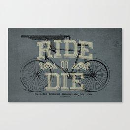 Ride Or Die Bicycle Print Canvas Print
