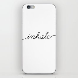 inhale exhale (1 of 2) iPhone Skin