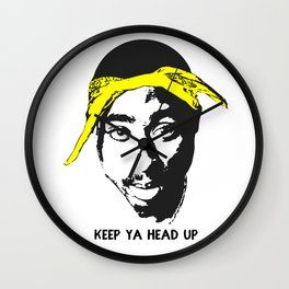 Keep Ya Head Up Wall Clock