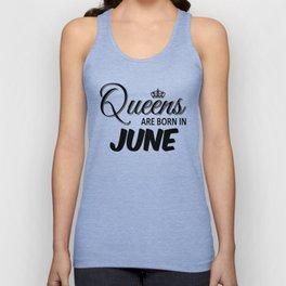 are born in June queen Unisex Tank Top