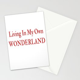 Living In My Own Wonderland in Red Stationery Cards