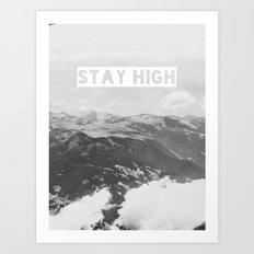 Stay High II Art Print