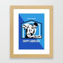 Happy Labor Day Fellow Workforce Retro Poster Framed Art Print