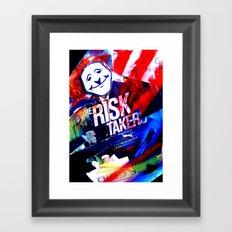 Risk Taker Framed Art Print