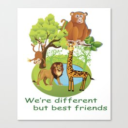 WE ARE DIFFERENT BUT BETTER FRIENDS T-SHIRT Canvas Print