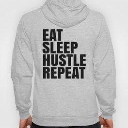 Eat Sleep Hustle Repeat Hoody