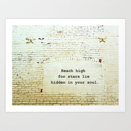 Painted Brick Wall -- Reach High Quote-- Antique Star Adornments Art Print