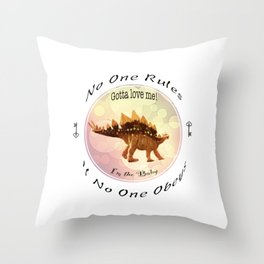 No One Rules If No One Obeys Throw Pillow