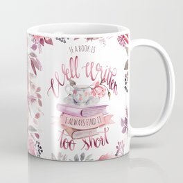 IF A BOOK IS WELL WRITTEN Coffee Mug