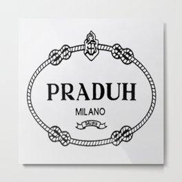 Praduh Metal Print