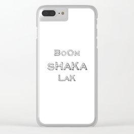 BoomShakaLak Clear iPhone Case