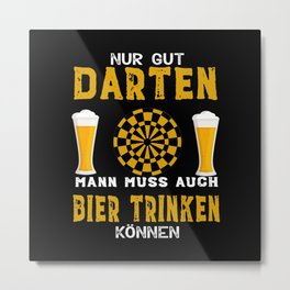 Funny Only Good Darts Is Not Enough Metal Print