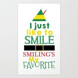 I just like to Smile - Buddy the Elf Art Print
