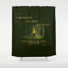 I Am The Way Shower Curtain
