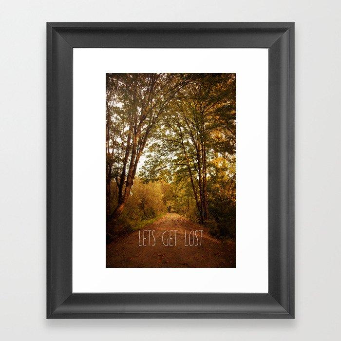 lets get lost Framed Art Print