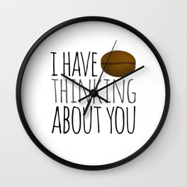 I've Bean Thinking About You Wall Clock