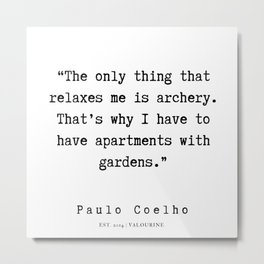 103   | Paulo Coelho Quotes | 190703 Metal Print