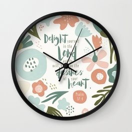Delight yourself in the Lord Wall Clock